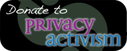 Donate to Privacy Activism